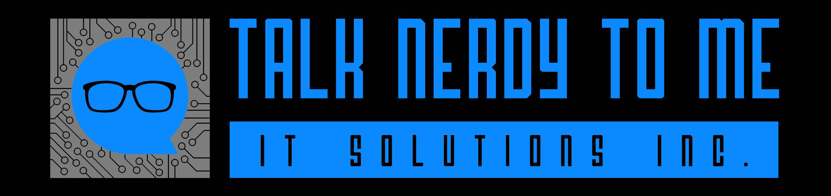 Talk Nerdy To Me: IT Solutions